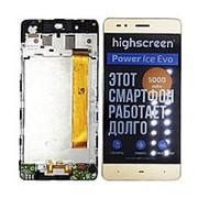 Дисплей для Highscreen Power Ice Evo Gold в сборе с тачскрином на рамке (уценка) фото