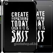 Чехол на iPad mini 2 Retina Create Something Today 3 2151c-28 фото
