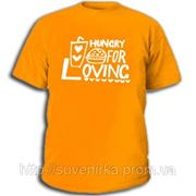 Футболки с прикольными надписями «Hungry for loving» фото
