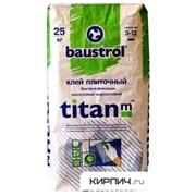 Клей плиточный влагостойкий быстротвердеющий морозостойкий Titan-m Baustrol 25 кг фото