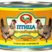 "Мясо кур ""Птица по-сибирски"", 525 гр, Куры консервированные фото"