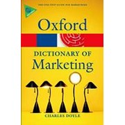 Charles Doyle A Dictionary of Marketing (Oxford Paperback Reference) фото