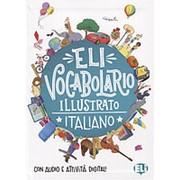 Joy Olivier ELI Vocabulary in Pictures: ELI Vocabolario illustrato + Libro digitale online фото