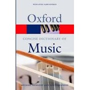 Michael Kennedy The Concise Oxford Dictionary of Music (Oxford Paperback Reference) фото