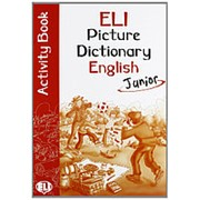 Joy Oliver ELI Picture Dictionary English Junior Activity Book фото