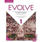 Leslie Anne Hendra, Mark Ibbotson, Kathryn O'Dell Evolve 1 Student's Book With Practice Extra фото