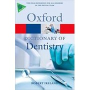 Robert Ireland A Dictionary of Dentistry (Oxford Paperback Reference) фото