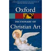 Peter Murray A Dictionary of Christian Art (Oxford Paperback Reference) фото