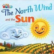 Jill Korey O'Sullivan Our World Readers Level 2: The North Wind & the Sun (Big Book) фото