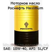 Моторное масло, Роснефть Махimum SAE: 10W-40, API: SL/CF - п/синт. (216,5 литров) фото