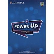 Sue Parminter, Caroline Nixon, Michael Tomlinson Power Up 4 Teacher's Resource Book With Online Audio фото