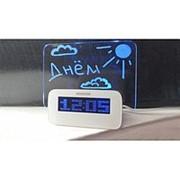 Светящийся LED будильник с доской для записей фото