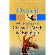 Simon Price The Oxford Dictionary of Classical Myth and Religion (Oxford Paperback Reference) фото