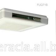 Сплит-система подпотолочного типа серии FUQ71B фото
