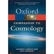 Andrew Liddle The Oxford Companion to Cosmology (Oxford Paperback Reference) фото