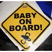 Табличка ребенок в машине, baby on board фото