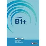 Michael Downie, David Gray, Juan Manuel Jimenez Target B1+ Workbook фото