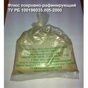 Флюс покровно-рафинирующий ТУ РБ 100196035.005-2000 фото