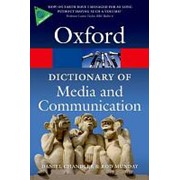 Daniel Chandler A Dictionary of Media and Communication (Oxford Paperback Reference) фото