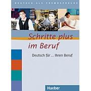 Dr. Kristine Dahmen, Dr. Gloria Bosch, Ulrike Haas Schritte plus im Beruf - Deutsch fur ... Ihren Beruf фото