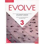 Leslie Anne Hendra, Mark Ibbotson, Kathryn O'Dell Evolve 3 Student's Book фото