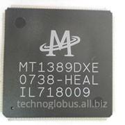 Микросхема МТ1389DXE- HEAL 256 pin 927 фото