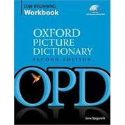 Jane Spigarell Oxford Picture Dictionary (Second Edition) Low Beginning Workbook: Vocabulary reinforcement activity book with 3 audio CDs фото