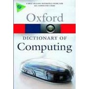 John Daintith A Dictionary of Computingt (Oxford Paperback Reference) фото