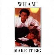 Пластинка виниловая Wham! - Make It Big 1984 фото