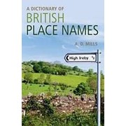David Mills A Dictionary of British Place-Names фото