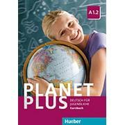 Josef Alberti, Gabriele Kopp, Siegfried Buttner Planet Plus A1.2 Kursbuch фото