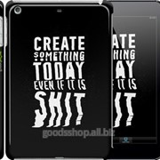 Чехол на iPad mini Create Something Today 3 2151c-27 фото