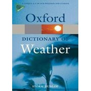 Storm Dunlop A Dictionary of Weather (Oxford Paperback Reference) фото