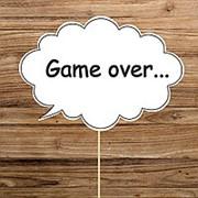 "Табличка для фотосессии ""Game Over"" (Арт. F-038) фото"
