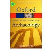 Timothy Darvill Concise Oxford Dictionary of Archaeology (Oxford Paperback Reference) фото