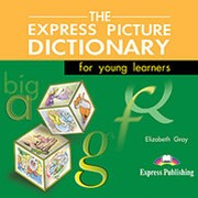 Elizabeth Gray The Express Picture Dictionary for young leaners Audio CDs (set of 3) фото