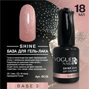 Vogue Nails, Shine база для гель-лака Base 3 18мл фото