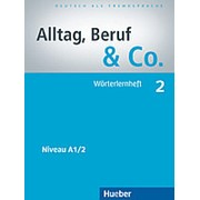 Dr. Norbert Becker, Dr. Jorg Braunert Alltag, Beruf & Co. 2 Worterlernheft фото