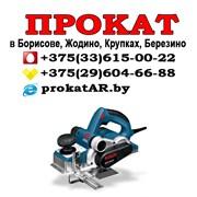 Прокат и аренда рубанка Борисов, Жодино, Крупки фото