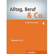 Dr. Norbert Becker, Dr. Jorg Braunert Alltag, Beruf & Co. 4 Worterlernheft фото