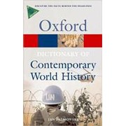 Jan Palmowski A Dictionary of Contemporary World History: From 1900 to the Present Day (Oxford Paperback Reference) фото